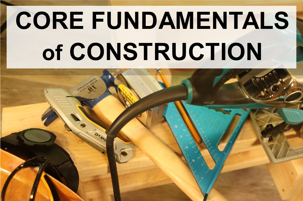 Fundamentals of Construction - One Week